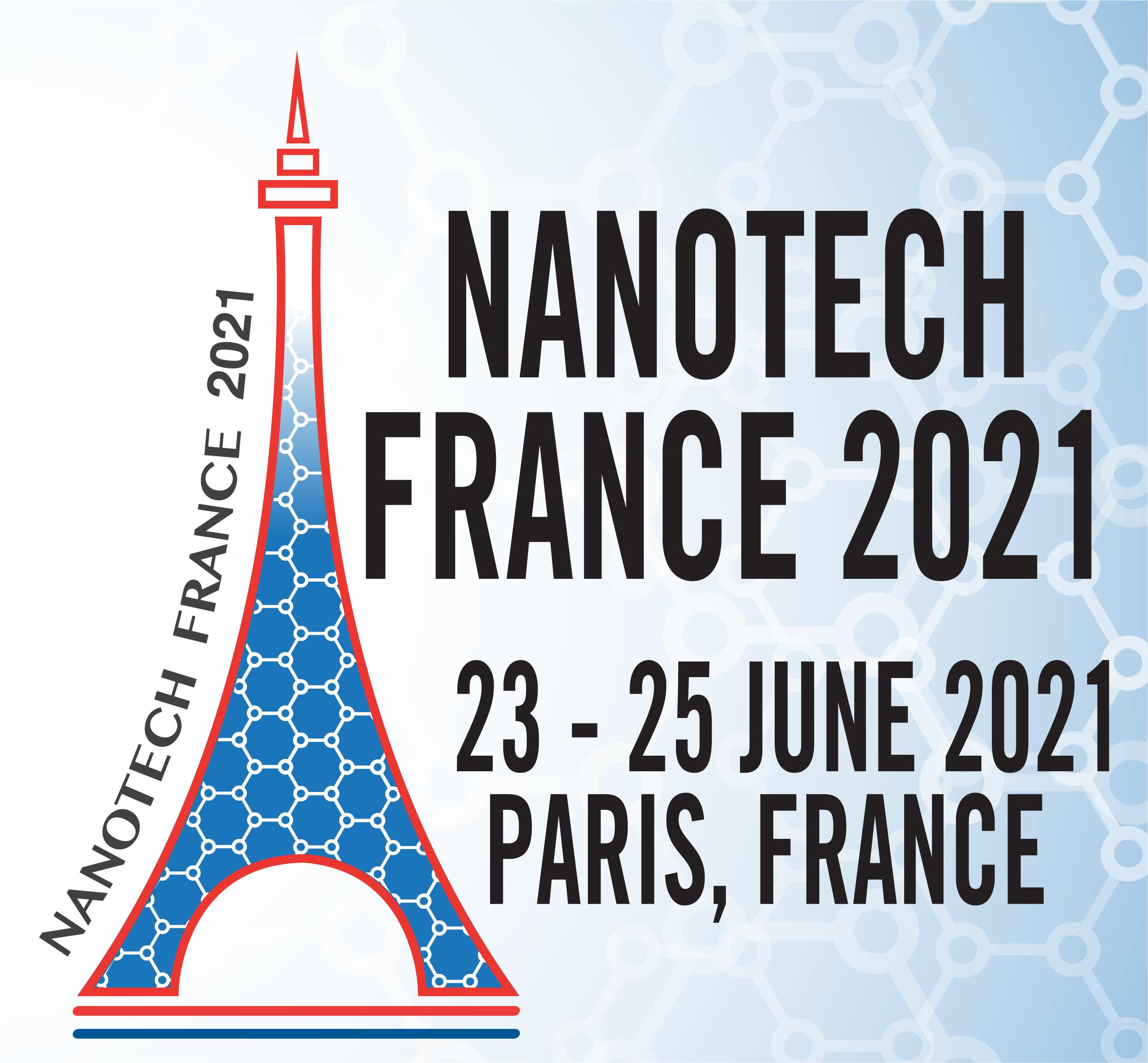 Nanotech France 2020 Conference and Exhibition - Paris, France, 23 - 25 June, 2021